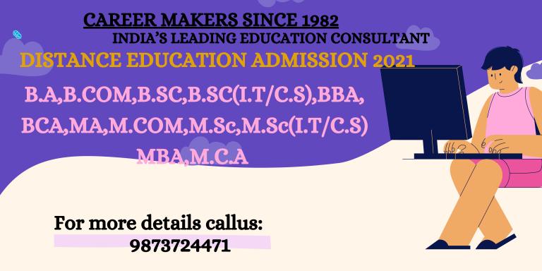 TOP/BEST DISTANCE EDUCATION /ADMISSION CONSULTANT DELHI/N.C.R./INDIA